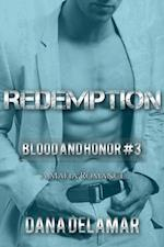 Redemption: A Mafia Romance (Blood and Honor, #3) af Dana Delamar