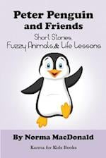 Peter Penguin and Friends af Norma MacDonald