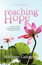 Reaching Hope: A Mother's Journey