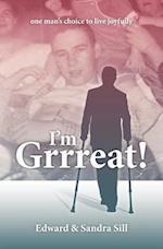 I'm Grrreat: One Man's Choice to Live Joyfully