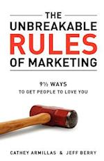 The Unbreakable Rules of Marketing af Jeff Berry, Cathey Armillas