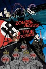 Zombie Jesus and Other True Stories af Max Booth III