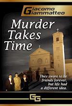 Murder Takes Time af Giacomo Giammatteo