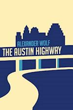The Austin Highway