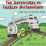 The Adventures of Charley McChooChoo: Danny and the Whistling Engine af Trevor Davis