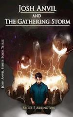 Josh Anvil and the Gathering Storm af Bruce E. Arrington