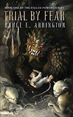 Trial by Fear af Bruce E. Arrington