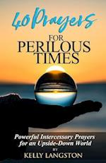 40 Prayers for Perilous Times af Kelly Langston