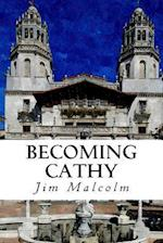 Becoming Cathy