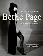 The Early Photographs of Bettie Page af Jack Faragasso