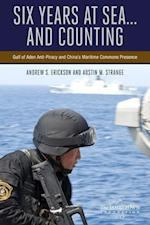 Six Years at Sea... and Counting af Andrew S. Erickson, Austin Strange