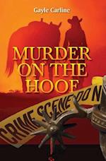 Murder on the Hoof af Gayle Carline