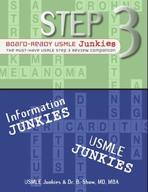 Step 3 Board-Ready USMLE Junkies