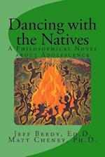 Dancing with the Natives