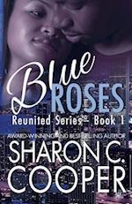 Blue Roses af Sharon C. Cooper