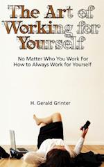 The Art of Working for Yourself