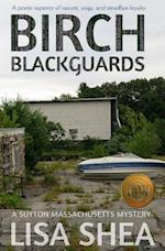 Birch Blackguards - A Sutton Massachusetts Mystery af Lisa Shea