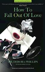 How to Fall Out of Love - 2nd Edition