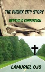 The Phenix City Story, Bertha's Confession