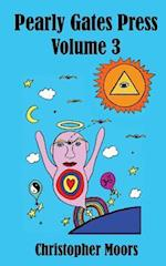 Pearly Gates Press Volume 3