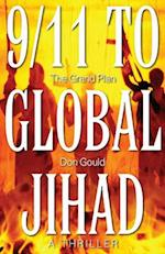 9/11 to Global Jihad