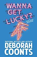 Wanna Get Lucky? (Lucky O'Toole Vegas Adventure, nr. 1)