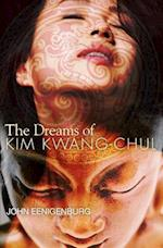 The Dreams of Kim Kwang-Chul