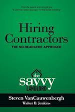 Hiring Contractors the No-Headache Approach