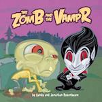 The Zomb and the Vampr af Candy Rosenbaum