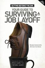 Getting Beyond the Day - Your Guide to Surviving a Job Layoff af Jill Cox-Cordova, Nicole Antoinette