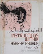 Instructions Within af Ashraf Fayadh