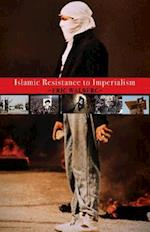 Islamic Resistance to Imperialism