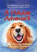 A Holiday Adventure (Adventures of Razz the Golden Retriver, nr. 2)