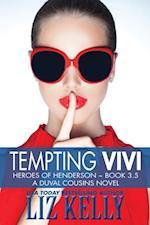 Tempting Vivi (Heroes of Henderson ~ Book 3.5 A DuVal Cousins Novel)