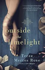 Outside the Limelight (Ballet Theatre Chronicles, nr. 2)