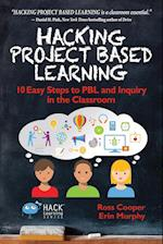 Hacking Project Based Learning (Hack Learning, nr. 9)