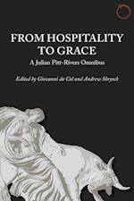 From Hospitality to Grace - A Julian Pitt-Rivers Omnibus