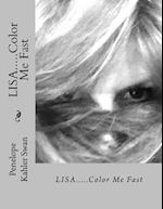 Lisa..... Color Me Fast