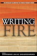 Writing Fire: An Anthology Celebrating the Power of Women's Words