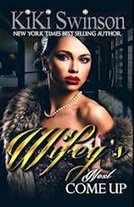 Wifey's Next Come Up (Wifey)