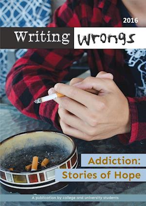 Bog, hæftet Addiction: Stories of Hope af Writing Wrongs Staff