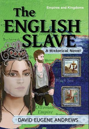 Bog, hardback The English Slave af David Eugene Andrews