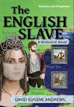 The English Slave (Empires Kingdoms, nr. 1)
