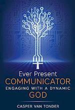 Ever Present Communicator af Casper J Van Tonder