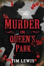 Murder in Queen's Park