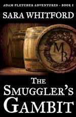 The Smuggler's Gambit af Sara Whitford