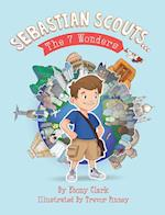 Sebastian Scouts ... The 7 Wonders