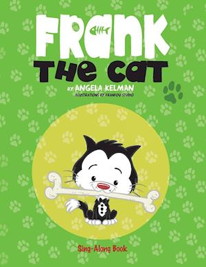 Frank the Cat: a Sing-Along Book