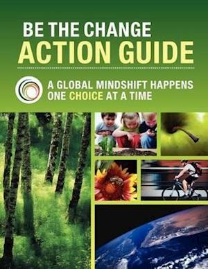 Be the Change Action Guide - 6th Edition