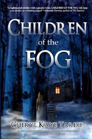 Bog, hæftet Children of the Fog af Cheryl Kaye Tardif